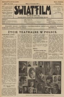 """Światfilm : kino, teatr, plastyka, radjofonja, sport : organ Tow. Filmowego """"Światfilm"""" w Wilnie. R. 1. 1927, nr 9-10"""