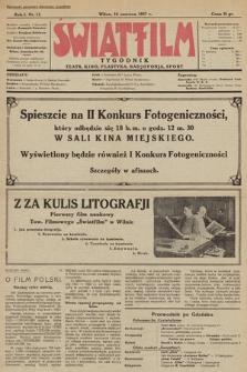 """Światfilm : kino, teatr, plastyka, radjofonja, sport : organ Tow. Filmowego """"Światfilm"""" w Wilnie. R. 1. 1927, nr 13"""