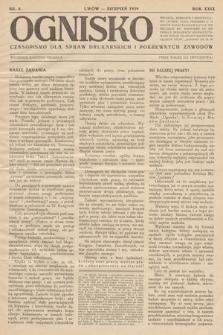 Ognisko : czasopismo dla spraw drukarskich i pokrewnych zawodów. R. 29. 1929, nr 8