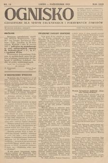 Ognisko : czasopismo dla spraw drukarskich i pokrewnych zawodów. R. 29. 1929, nr 10