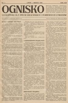 Ognisko : czasopismo dla spraw drukarskich i pokrewnych zawodów. R. 30. 1930, nr 3