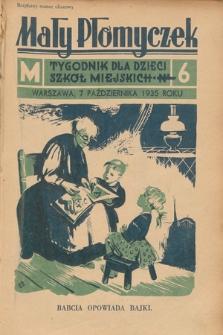 Mały Płomyczek : tygodnik dla dzieci szkół miejskich. 1935-1936, nr6