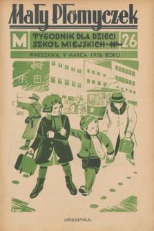Mały Płomyczek : tygodnik dla dzieci szkół miejskich. 1935-1936, nr26