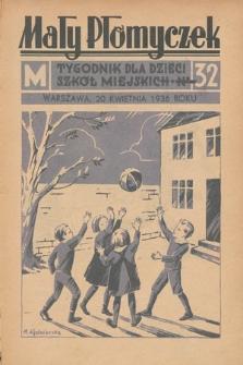 Mały Płomyczek : tygodnik dla dzieci szkół miejskich. 1935-1936, nr32