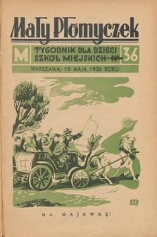 Mały Płomyczek : tygodnik dla dzieci szkół miejskich. 1935-1936, nr36
