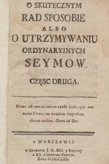 O Skutecznym Rad Sposobie Albo O Utrzymywaniu Ordynaryinych Seymow. Cz. 2.