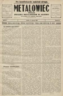 Metalowiec : organ Związku Metalowców w Austryi. R. 2. 1908, nr2 (po konfiskacie)