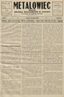 Metalowiec : organ Związku Metalowców w Austryi. R. 2. 1908, nr3