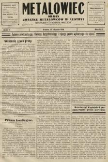 Metalowiec : organ Związku Metalowców w Austryi. R. 2. 1908, nr4