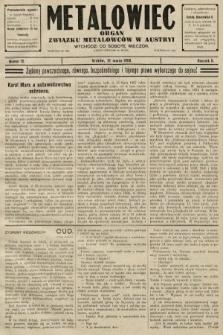Metalowiec : organ Związku Metalowców w Austryi. R. 2. 1908, nr12