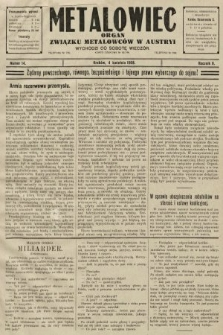 Metalowiec : organ Związku Metalowców w Austryi. R. 2. 1908, nr14