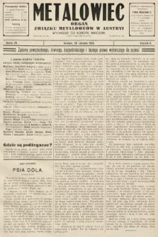 Metalowiec : organ Związku Metalowców w Austryi. R. 2. 1908, nr25