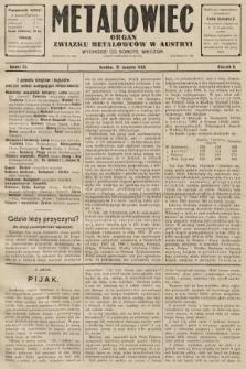 Metalowiec : organ Związku Metalowców w Austryi. R. 2. 1908, nr33