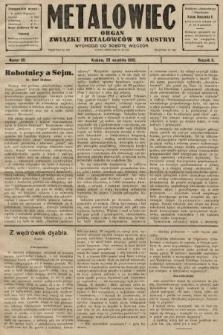 Metalowiec : organ Związku Metalowców w Austryi. R. 2. 1908, nr39