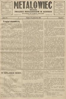 Metalowiec : organ Związku Metalowców w Austryi. R. 2. 1908, nr43