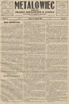 Metalowiec : organ Związku Metalowców w Austryi. R. 2. 1908, nr46