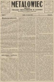 Metalowiec : organ Związku Metalowców w Austryi. R. 3. 1909, nr3