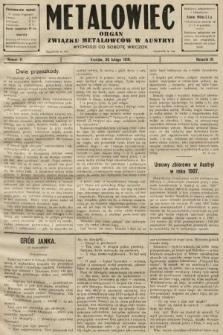 Metalowiec : organ Związku Metalowców w Austryi. R. 4. 1910, nr9