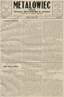 Metalowiec : organ Związku Metalowców w Austryi. R. 4. 1910, nr11