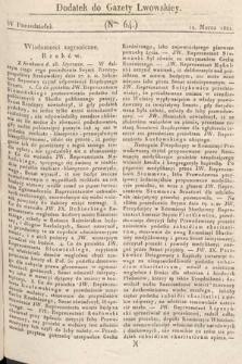 Dodatek do Gazety Lwowskiej : doniesienia urzędowe. 1821, nr64