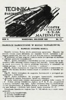 """Technika Parowozowa : dodatek do organu Z.Z.M. """"Maszynista"""". 1931, nr12"""