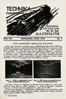 """Technika Parowozowa : dodatek do organu Z.Z.M. """"Maszynista"""". 1934, nr7"""