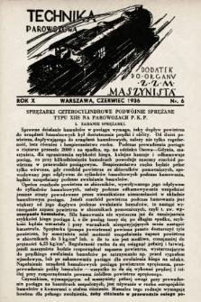 """Technika Parowozowa : dodatek do organu Z.Z.M. """"Maszynista"""". 1936, nr6"""