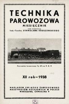 """Technika Parowozowa : dodatek do organu Z.Z.M. """"Maszynista"""". 1938, spis rzeczy"""