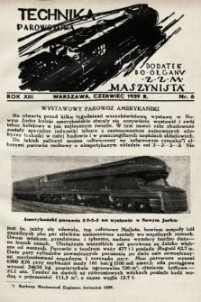 """Technika Parowozowa : dodatek do organu Z.Z.M. """"Maszynista"""". 1939, nr6"""