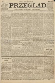 Przegląd polityczny, społeczny i literacki. 1888, nr2