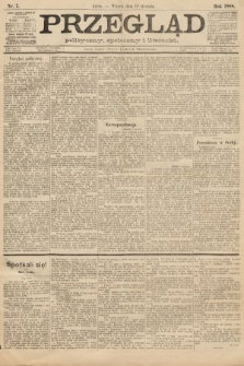 Przegląd polityczny, społeczny i literacki. 1888, nr7