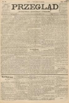 Przegląd polityczny, społeczny i literacki. 1888, nr16
