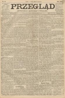 Przegląd polityczny, społeczny i literacki. 1888, nr17