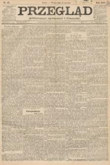 Przegląd polityczny, społeczny i literacki. 1888, nr19