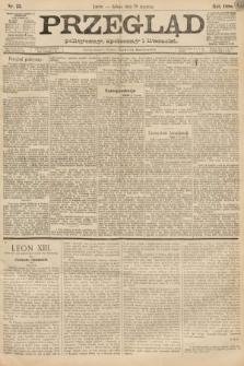 Przegląd polityczny, społeczny i literacki. 1888, nr23