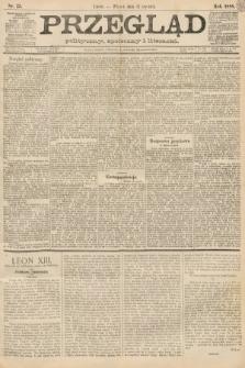 Przegląd polityczny, społeczny i literacki. 1888, nr25