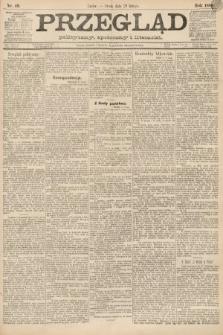 Przegląd polityczny, społeczny i literacki. 1888, nr49
