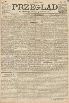 Przegląd polityczny, społeczny i literacki. 1888, nr66