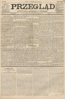 Przegląd polityczny, społeczny i literacki. 1888, nr68