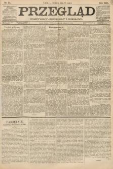 Przegląd polityczny, społeczny i literacki. 1888, nr71