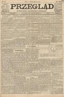 Przegląd polityczny, społeczny i literacki. 1888, nr72