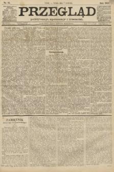 Przegląd polityczny, społeczny i literacki. 1888, nr81