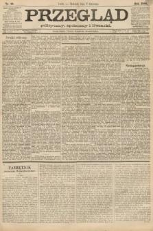 Przegląd polityczny, społeczny i literacki. 1888, nr88