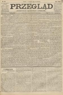 Przegląd polityczny, społeczny i literacki. 1888, nr91