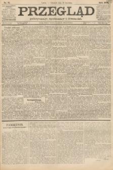 Przegląd polityczny, społeczny i literacki. 1888, nr97