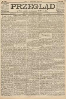 Przegląd polityczny, społeczny i literacki. 1888, nr100