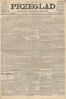 Przegląd polityczny, społeczny i literacki. 1888, nr111