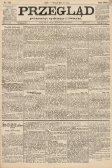 Przegląd polityczny, społeczny i literacki. 1888, nr112