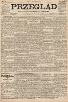 Przegląd polityczny, społeczny i literacki. 1888, nr113