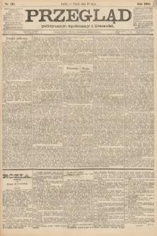 Przegląd polityczny, społeczny i literacki. 1888, nr115